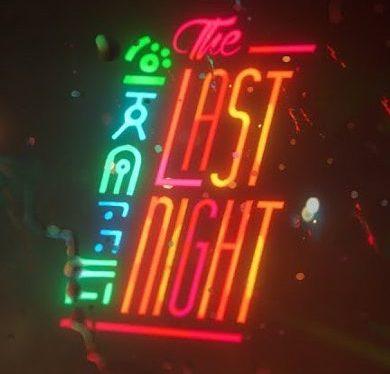 Lumière sur The LastNight