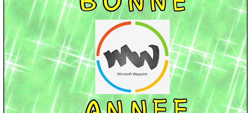 Microsoft Waypoint: entre bilan 2017 et projets2018