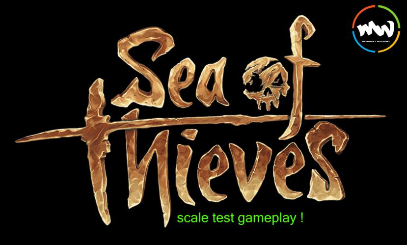 Sea Of Thieves : Scale TestCOOP