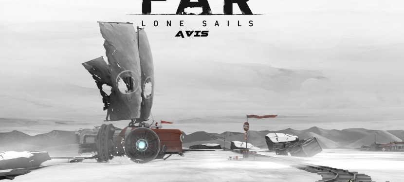 FAR Lone Sails : Avis +Vidéo