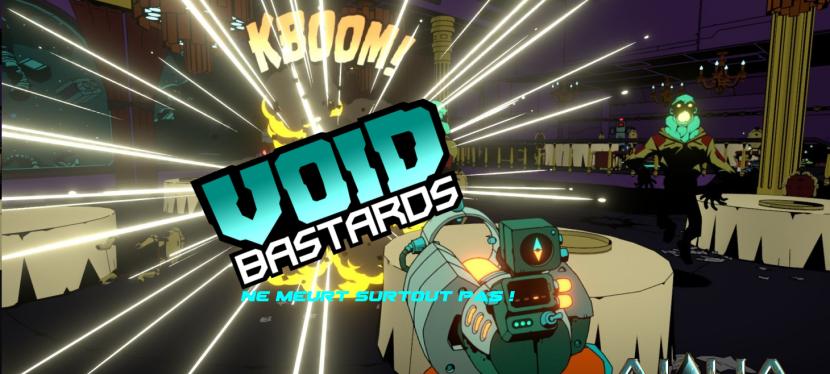 Void Bastards : une heure degameplay